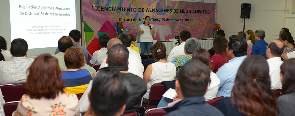 Oaxaca, sede nacional de capacitación sobre Licenciamiento de Almacenes de Medicamentos.